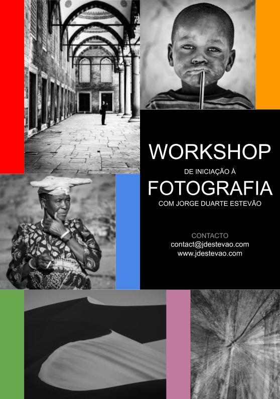 Workshops de Iniciacão à fotografia em Lisboa e Faro com Jorge Duarte Estevão